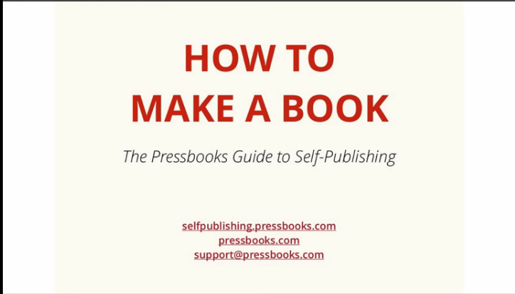 How to Make a Book with Pressbooks Video