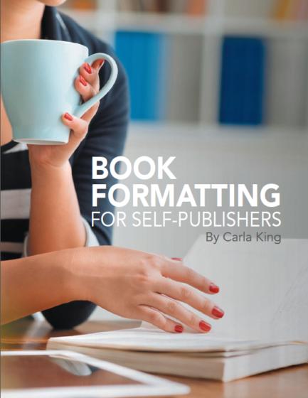 IngramSpark Book Formatting Guide by Carla King