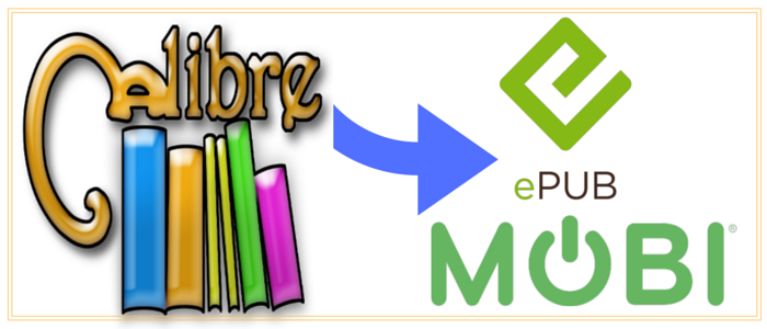 Use Calibre to Create EPUB & MOBI Versions of Your Book