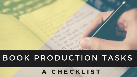 Book production checklist for self-publishers Carla King Self-Pub Boot Camp