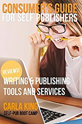 Consumer's Guide for Self-Publishers by Carla King Author Friendly