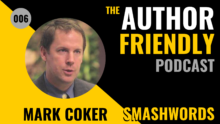 Author Friendly Podcast 6 Mark Coker Smashwords