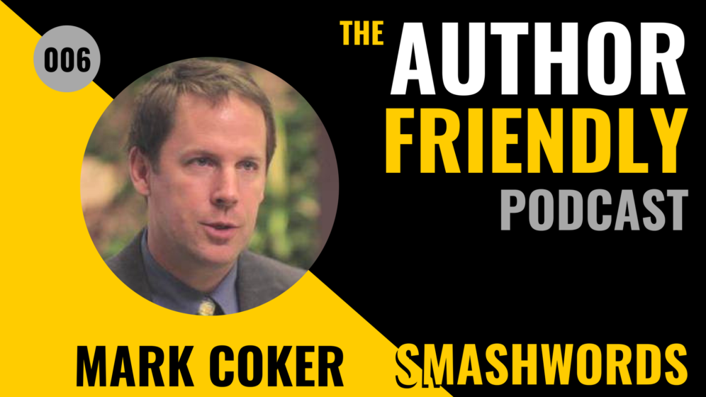 Author Friendly Podcast 7 Mark Coker Smashwords