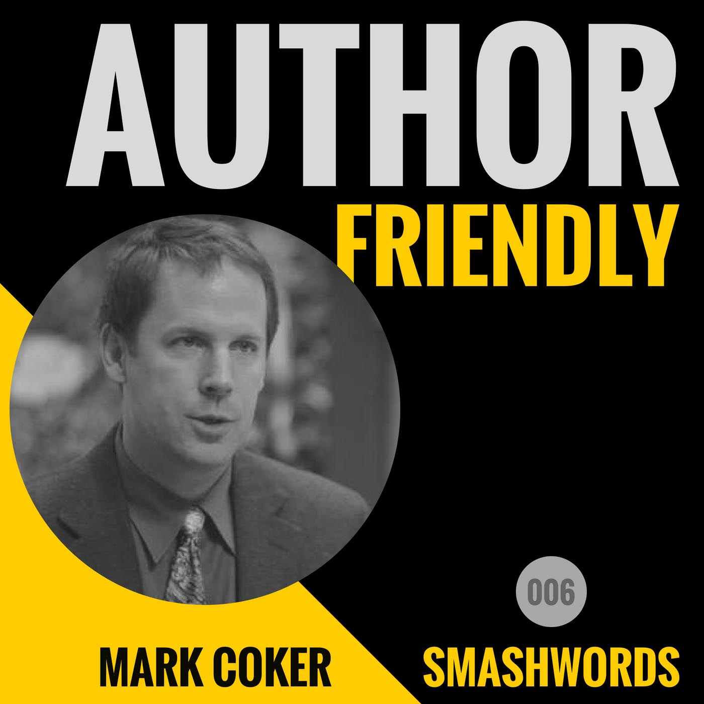Author Friendly Podcast #6 Mark Coker, Smashwords
