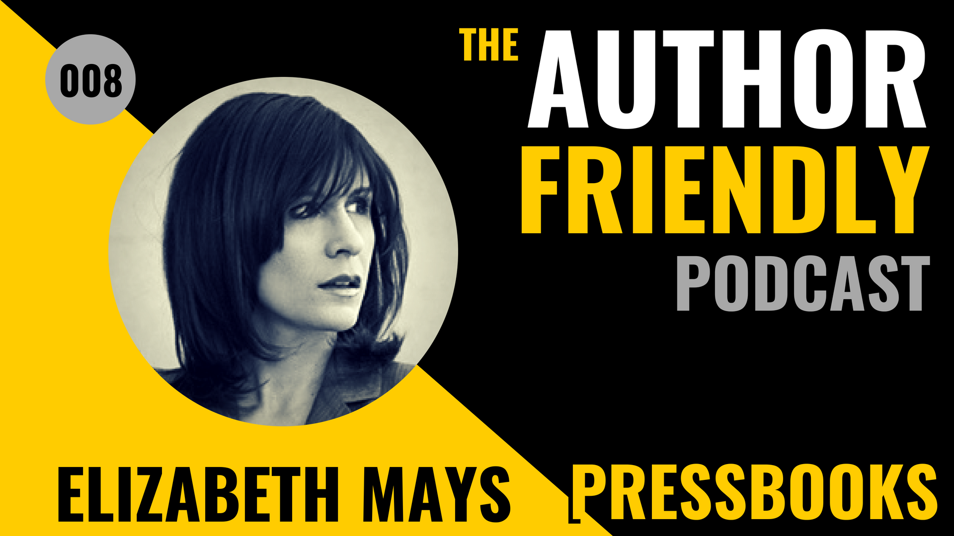 Pressbooks Author Friendly Podcast