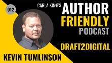 Draft2Digital Author Friendly Podcast Kevin Tumlinson